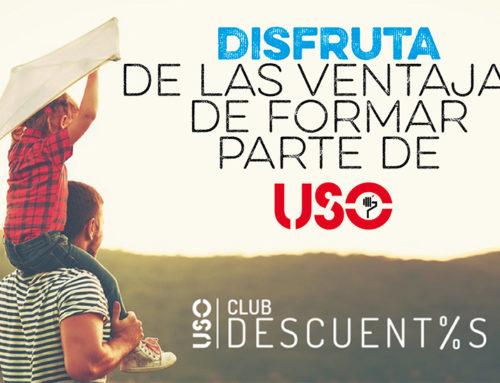 Disfruta de las ventajas del Club Descuentos USO