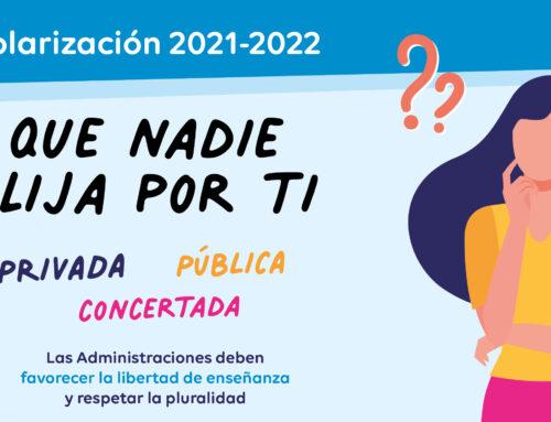 Escolarización curso 2021-2022: Que nadie elija por ti