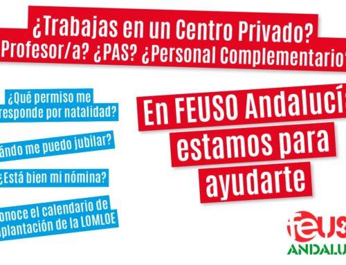 Si eres profesor/a, PAS o Personal Complementario en la Enseñanza Privada, en FEUSO Andalucía estamos para ayudarte