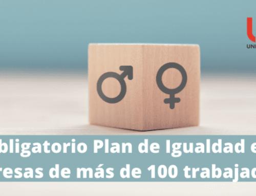 Plan de igualdad: Obligatorio en empresas de más de 100 trabajadores