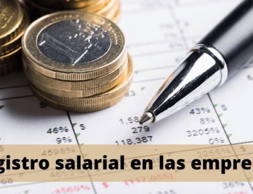 Registro salarial, obligatorio desde el 14 de abril de 2021